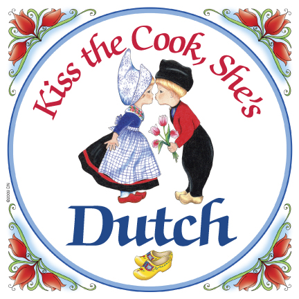 "3""  Magnet Tile: Kiss the Cook, She's Dutch"